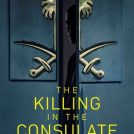 The Killing in the Consulate Jonathan Rugman